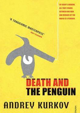 Kurkov, Death and the Penguin