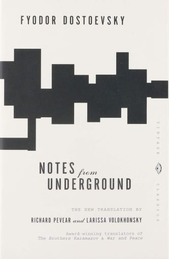 Dostoevsky, Notes from Underground